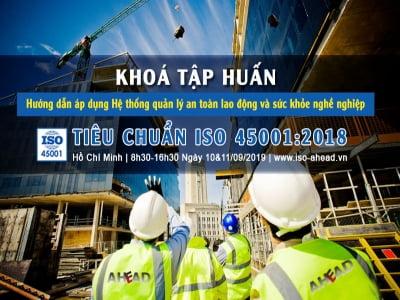 [HCM] KHOÁ TẬP HUẤN TIÊU CHUẨN ISO 45001