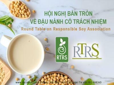 RTRS - Hội nghị bàn tròn về đậu nành có trách nhiệm